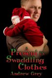 [cover of A Present in Swaddling Clothes]