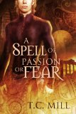[cover of A Spell of Passion or Fear]