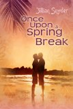 [cover of Once Upon a Spring Break]