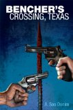 [cover of Bencher's Crossing, TX]