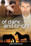[cover of Of Dark and Bright]