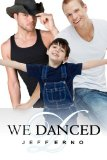 [cover of We Danced]