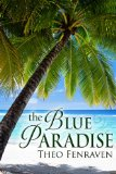[cover of The Blue Paradise]