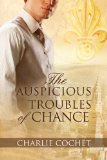 [cover of The Auspicious Troubles of Chance]