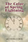 [cover of The Color of Spring Lightning]