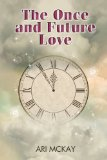 [cover of The Once and Future Love]