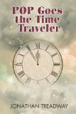 [cover of POP Goes the Time Traveler]