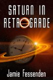 [cover of Saturn in Retrograde]