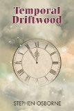 [cover of Temporal Driftwood]