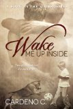 [cover of Wake Me Up Inside]