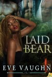 [cover of Laid Bear]