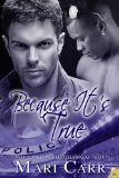 [cover of Because It's True]