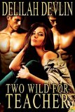 [cover of Two Wild for Teacher]