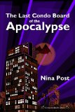 [cover of The Last Condo Board of the Apocalypse]