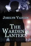 [cover of The Warden's Lantern]