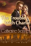 [cover of The Trouble With Charlie]