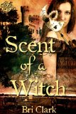 [cover of Scent of a Witch]