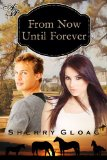 [cover of From Now Until Forever]