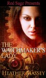 [cover of The Watchmaker's Lady]